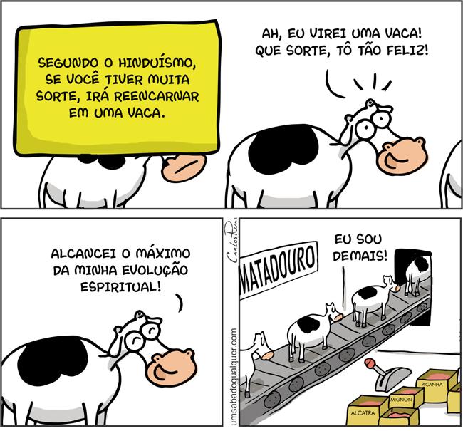 1534 – Se você tiver sorte, irá reencarnar  em uma vaca!