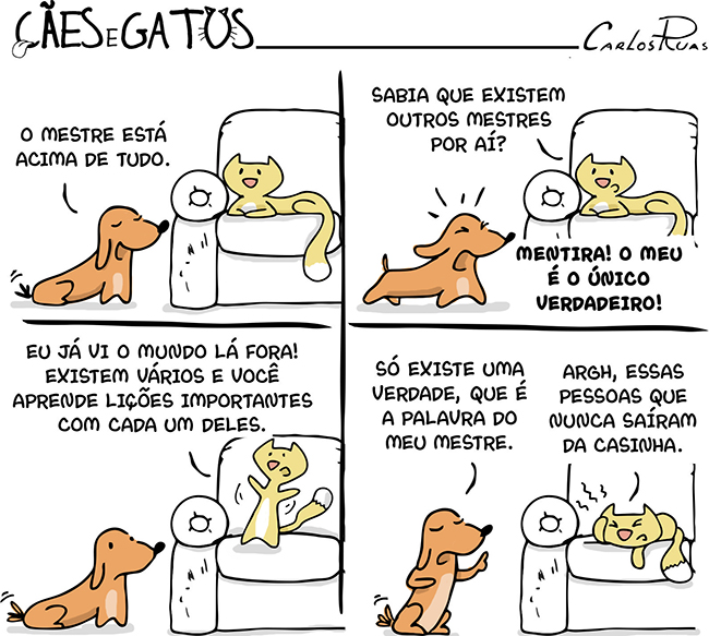 Cães e Gatos – Pessoas que nunca saíram da caisinha