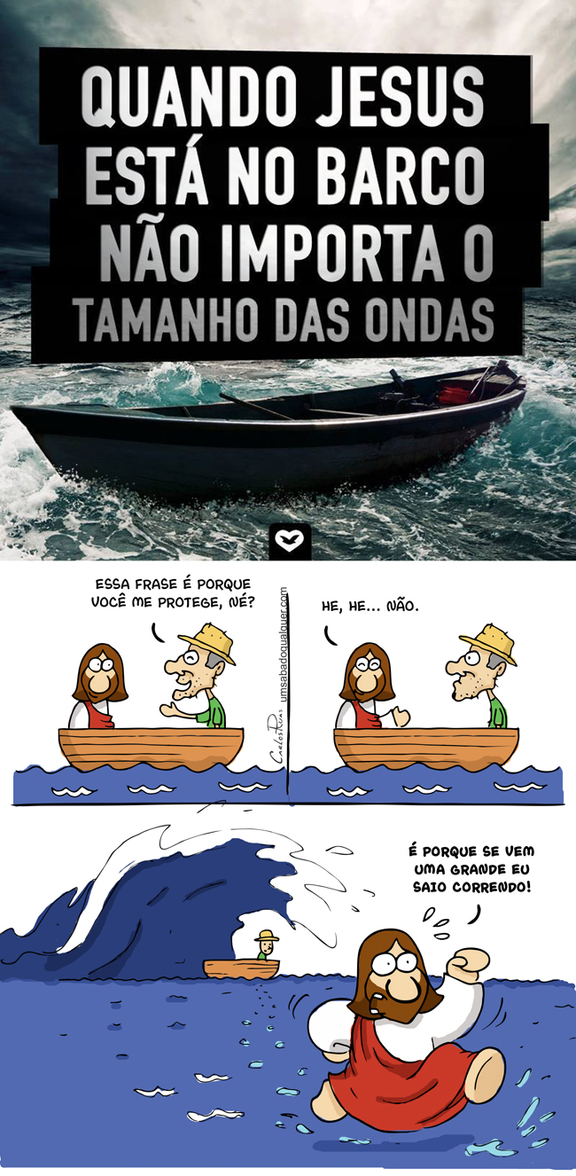 Quando Jesus está no barco não importa o tamanho das ondas