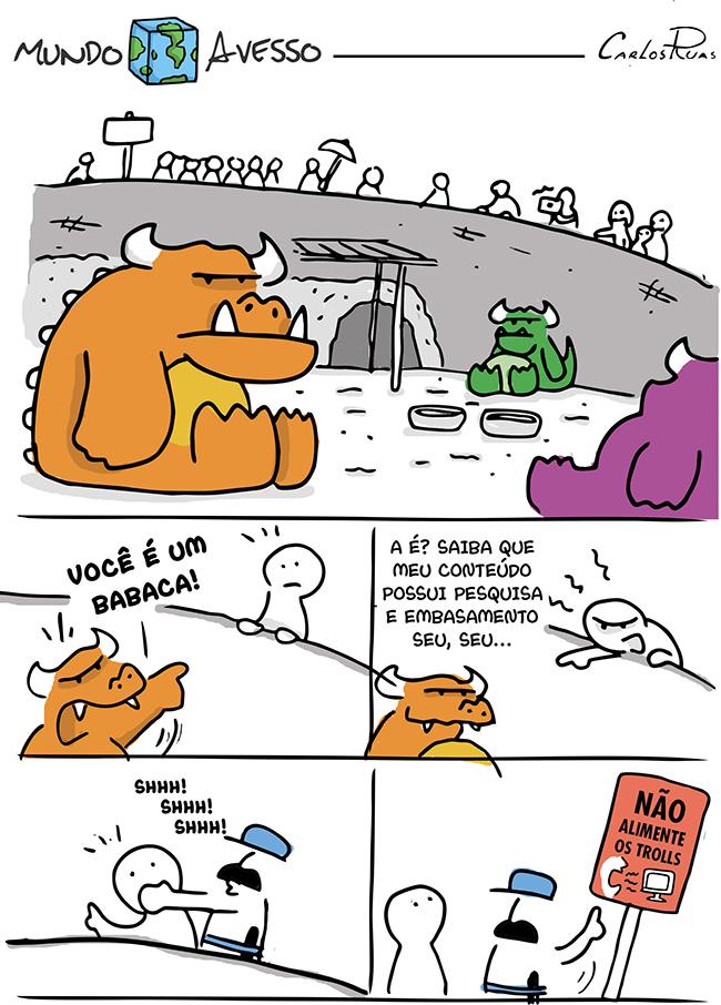 Mundo Avesso – Não Alimente os Trolls