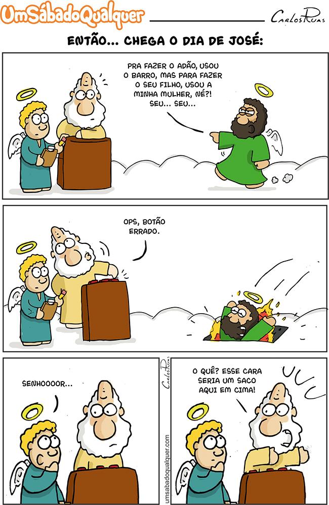 Então… Chega o dia de José