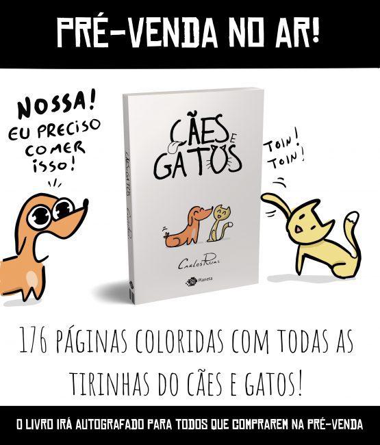 Pré-venda do livro do Cães e Gatooooos!!!!