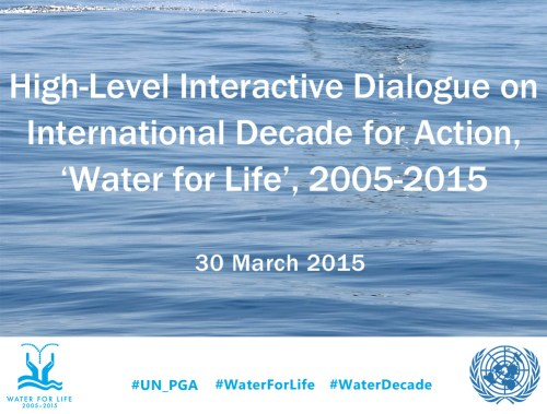 High-Level Interactive Dialogue on International Decade for Action, 'Water for Life', 2005-2015