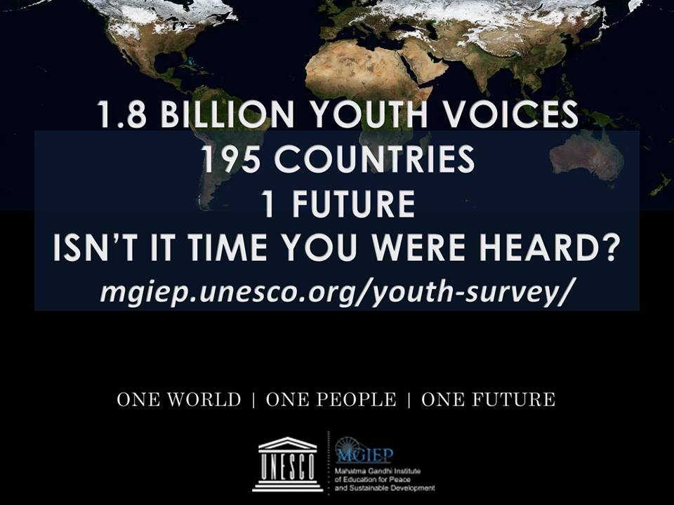 """The campaign picture for the UNESCO MGIEP youth survey, which says """"1.8 billion youth voices. 195 countries. 1 future. Isn't it time you were heard?"""""""