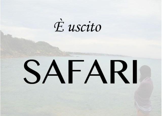È uscito Safari
