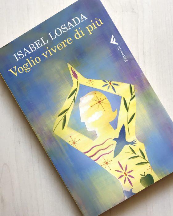 Voglio vivere così Isabel Losada