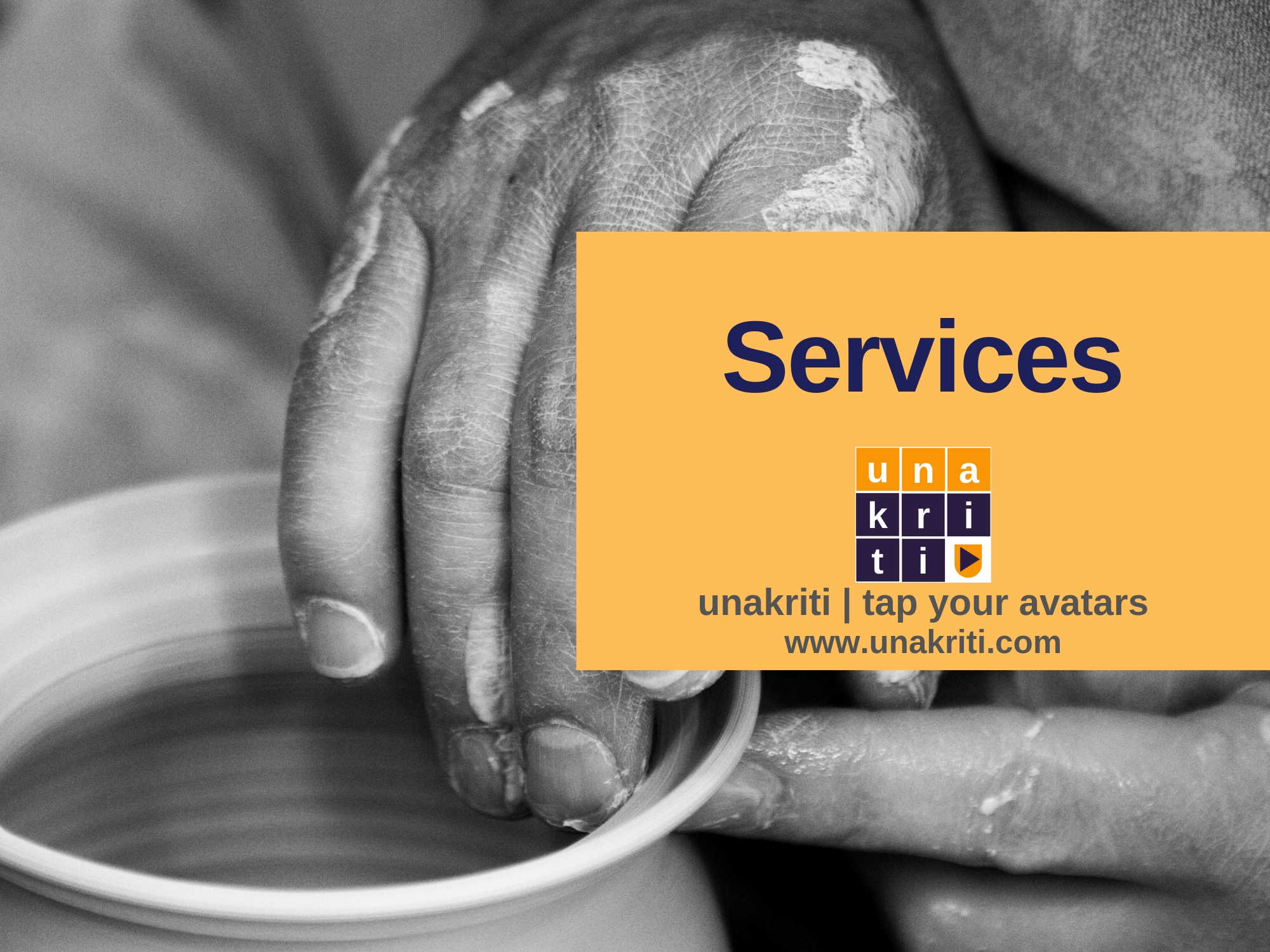 What services does Unakriti Offer?