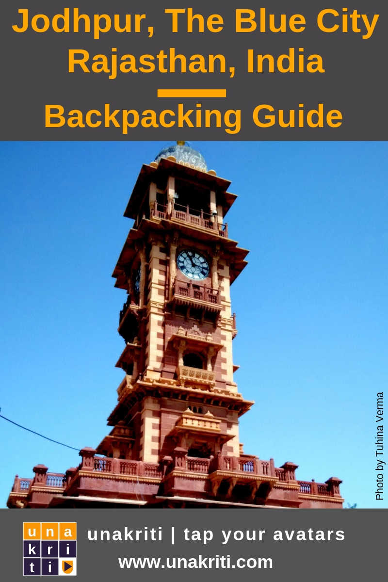 What are must see places when backpacking Jodhpur, Rajasthan?