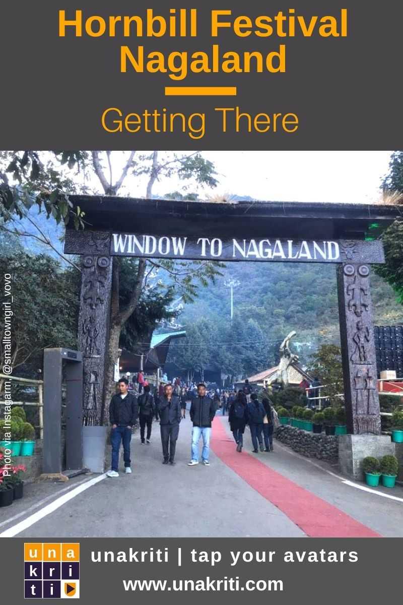 How to get to Hornbill Festival of Nagaland? #unakriti #tapyouravatars #hornbillfestival #nagaland