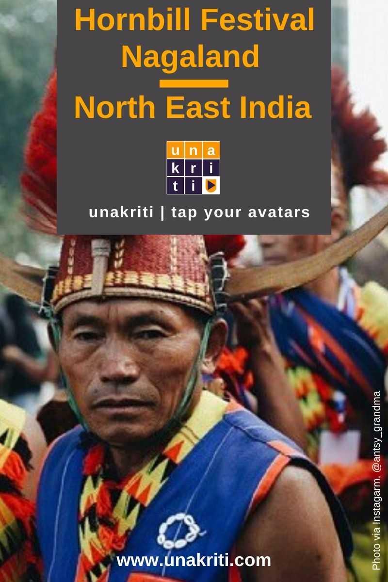 How to plan a trip to attend the Hornbill Festival of Nagaland? #unakriti #tapyouravatars #hornbillfestival #nagaland