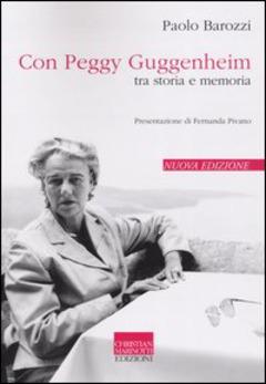 Peggy Guggenheim - tra storia e memoria