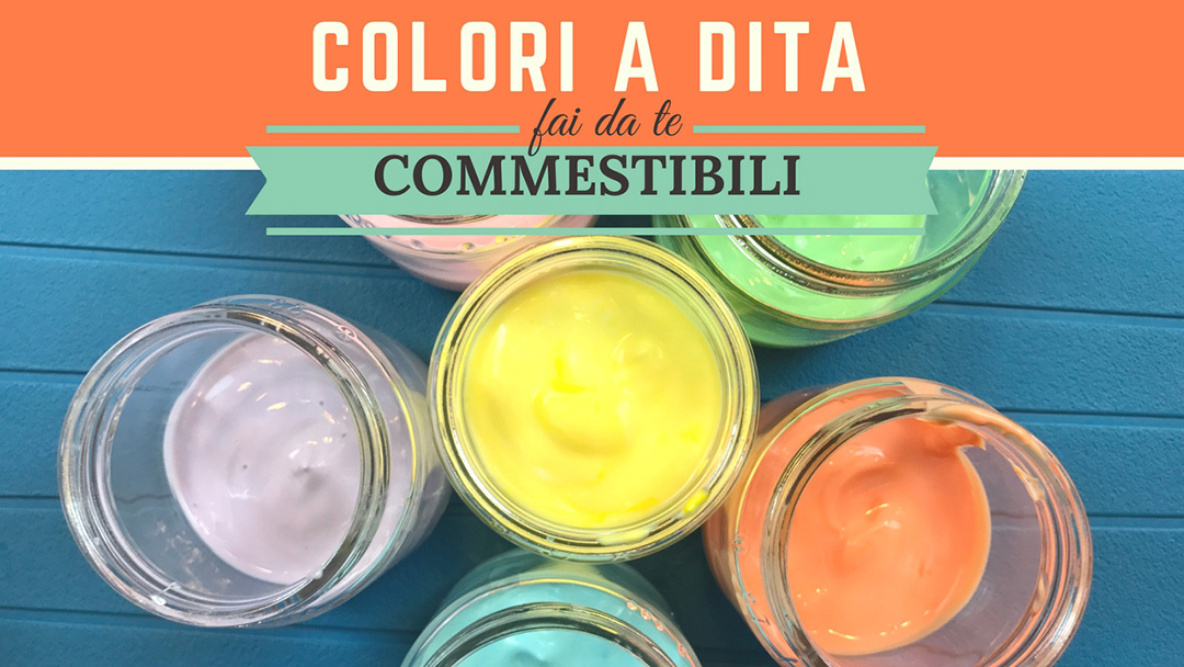 Colori a dita commestibili – Video Tutorial