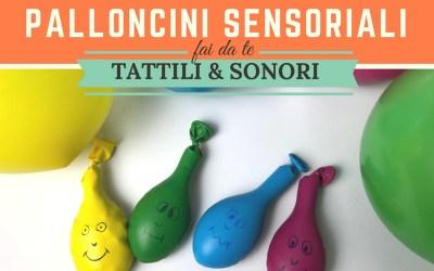 Palloncini sensoriali tattili e sonori