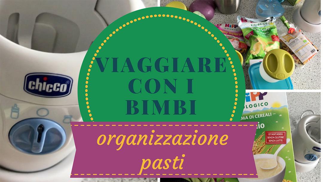 Come organizzarsi per i pasti in vacanza