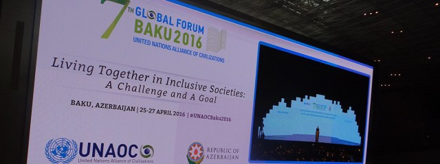The 7th Global Forum of the United Nations Alliance of Civilizations in Baku, Azerbaijan