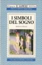 I simboli del sogno - Serena Foglia (sogni)