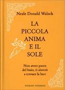 La piccola anima e il sole - Neale Donald Walsch (spiritualità)