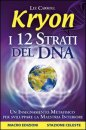 I 12 strati del DNA - Lee Carroll/Kryon (new age)