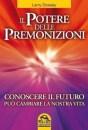 Il potere delle premonizioni - Larry Dossey (esp)