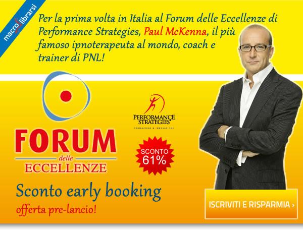 Forum delle Eccellenze 2012 - Paul McKenna, Giuseppe Vercelli, Willy Pasini e Gian Paolo Montali (miglioramento personale)