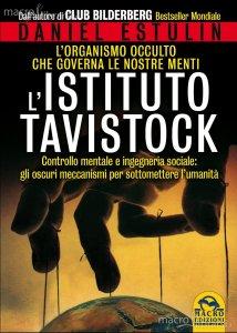 L'Istituto Tavistock - Daniel Estulin (cospirazionismo)