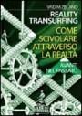 Avanti nel passato - Reality transurfing 3 - Vadim Zeland (legge di attrazione)