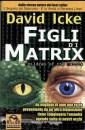Figli di Matrix - David Icke (cospirazionismo)