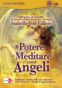 Il potere di meditare con gli angeli - Isabelle Von Fallois (spiritualità)
