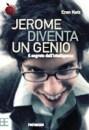 Jerome diventa un genio - Eran Katz (apprendimento)