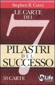 Le carte dei 7 pilastri del successo - Stephen Covey (carte)