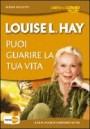 Puoi guarire la tua vita - DVD - Louise Hay (legge di attrazione)