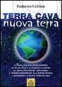 Terra cava, nuova terra - Federico Cellina (cospirazionismo)