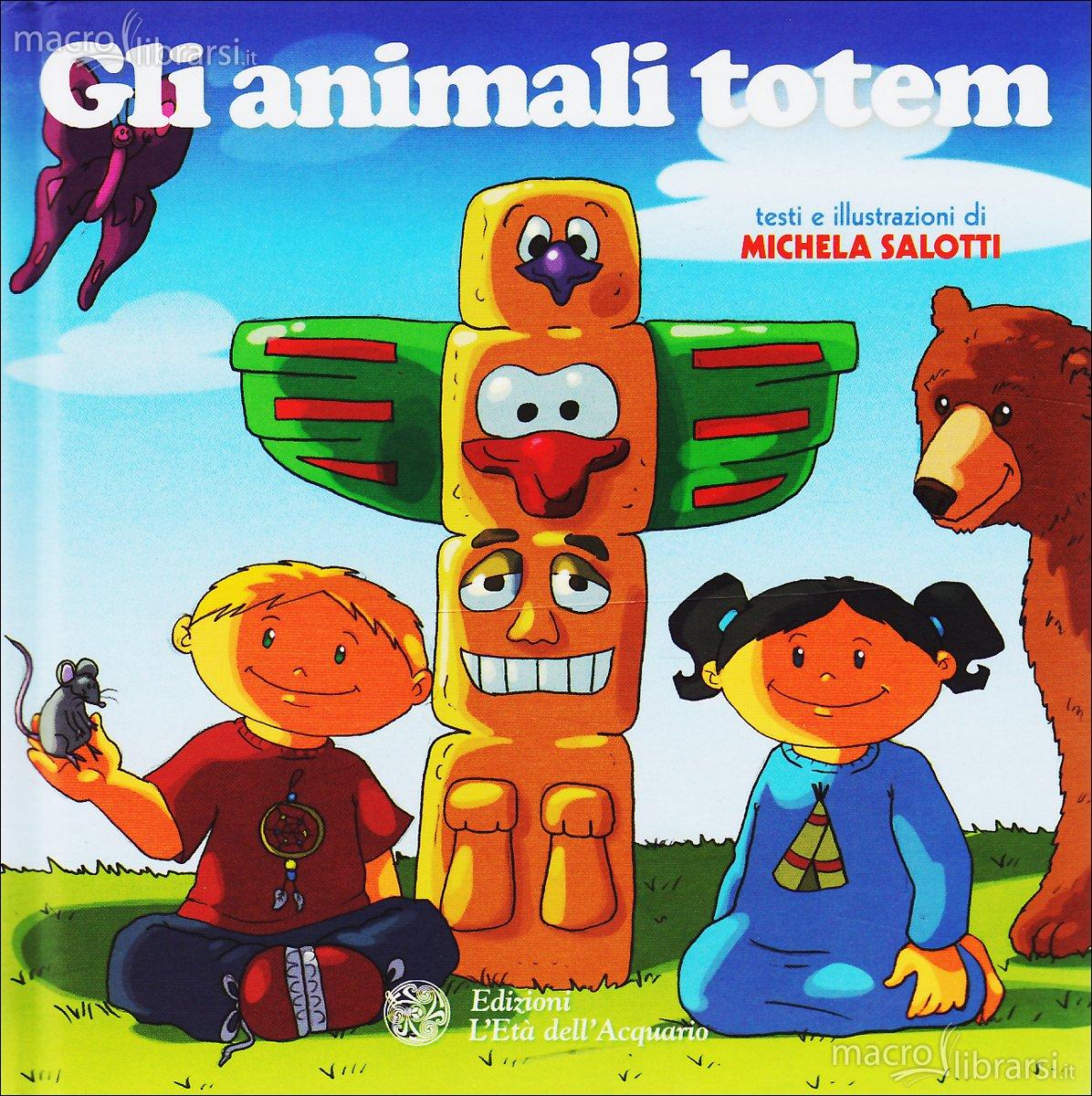 Gli animali totem - Michela Salotti (illustrazioni)