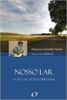 Nosso Lar - Francisco Candido Xavier (narrativa)