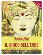 Il gioco dell'eroe - Gianluca Magi (approfondimento)