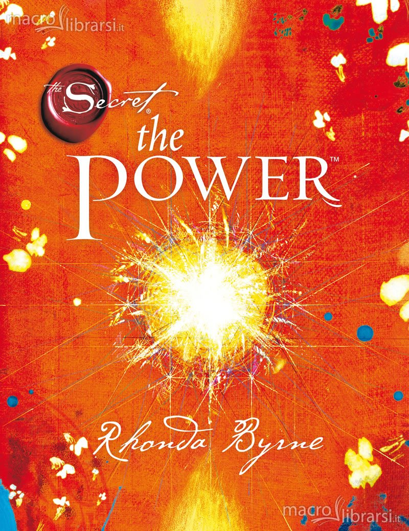 The power - Rhonda Byrne (legge di attrazione)