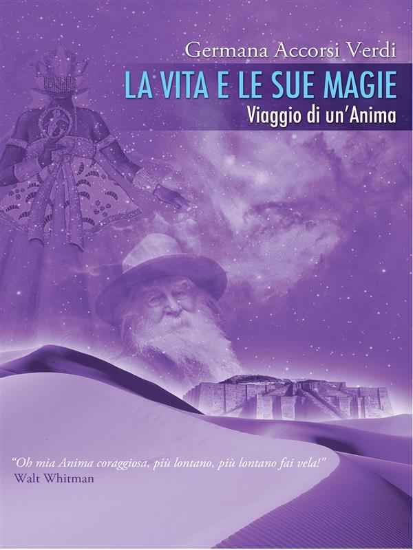 La vita e le sue magie - Germana Accorsi Verdi (esistenza)