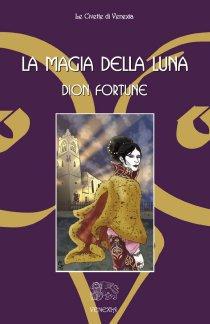 La magia della luna - Dion Fortune (narrativa)