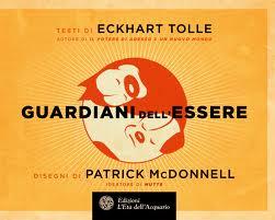 Guardiani dell'essere - Eckhart Tolle (esistenza))