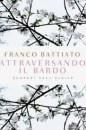 Attraversando il Bardo - Franco Battiato (esistenza)