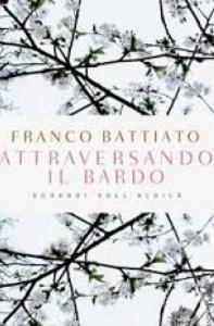 Attraversando il Bardo - Franco Battiato (documentario)