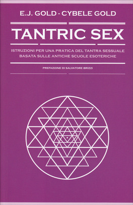Tantric sex - Eugene Gold, Cybele Gold (sessualità)