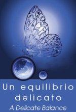 A delicate balance - Un equilibrio delicato - Colin Campbell, Aaron Scheibner (benessere)