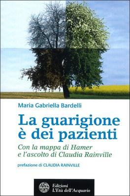 La guarigione è dei pazienti - Maria Gabriella Bardelli (salute)