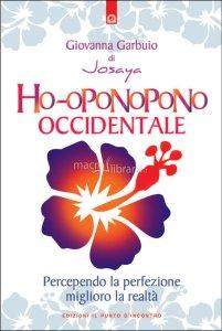 Ho-oponopono occidentale – Giovanna Garbuio (crescita personale)