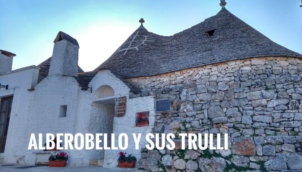 Alberobello el pueblo de los trulli