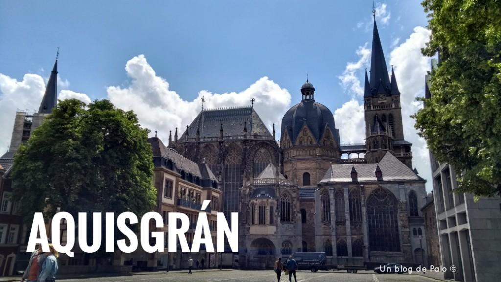 Cosas que ver en Aquisgrán, turismo y datos prácticos