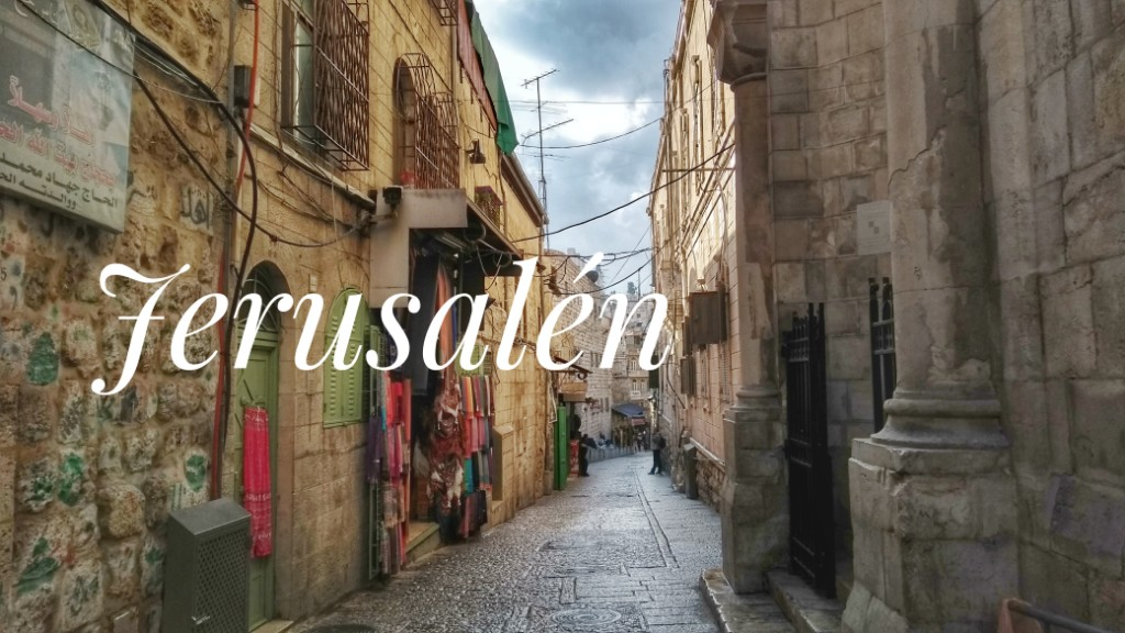 Jerusalén: un viaje a las emociones