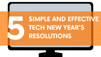 Photo of 5 Simple And Effective Tech New Year's Resolutions You Should Try