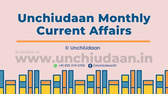 Unchiudaan Monthly Current Affairs, Current Affairs, Current Affairs October 2019